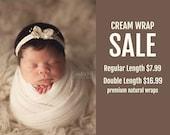 SALE CREAM Wraps  - Regular Length or Double Length Premium Natural Newborn Wrap - Baby Wrap - Photo Prop