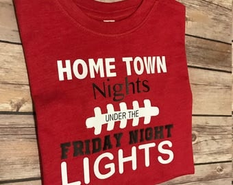 Home Town Nights under the Friday Night Lights shirt
