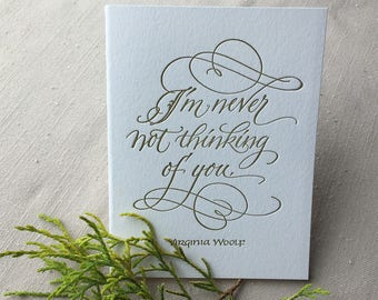 Virginia Woolf Literary Quote in Letterpressed Calligraphy