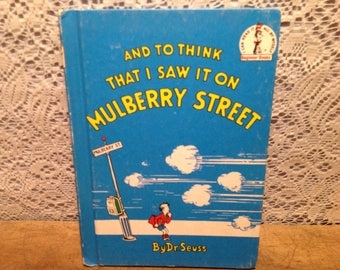 And To Think That I Saw It On Mulberry Street Book By Dr. Seuss