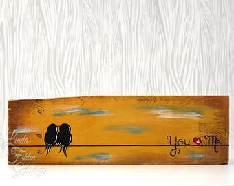 5th Anniversary Gift Reclaimed Wood Art Wood Sign Love Bird Painting Bird on a Wire You and Me Sign Wood Anniversary Wedding Gift for Couple