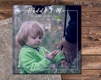 Father's Day Mini Session Template for Photographers 5x5, Daddy and Me
