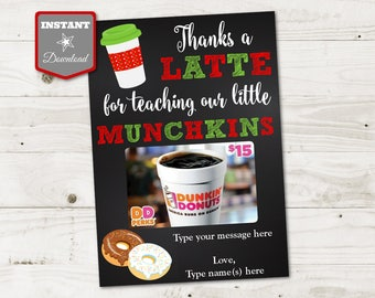 INSTANT DOWNLOAD Printable Christmas 5x7 Thanks a Latte for Teaching Our Munchkins Gift Card Holder / Christmas Shop / Item #3082