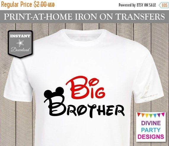 Sale instant download print at home mouse ears big brother for Instant t shirt printing