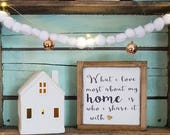 What I love most about my home is who I share it with, mini sign, housewarming gift, family sign
