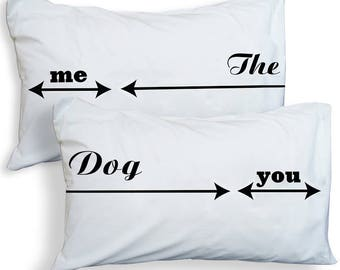 Twisted Twee's Fun Pillowcases for Pet Lovers - Dog Hogger Range - Me The Dog You, You The Dog Me and Me The Dog Choices Available