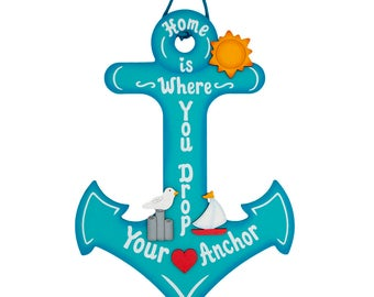 Home is where you drop your Anchor Nautical signs Lake house signs lake anchors nautical lake anchors
