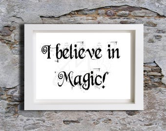 I believe in magic, Wall decor, INSTANT digital download