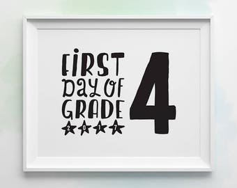 PRINTABLE First Day of School Sign, First Day of Grade 4 Sign, Black and White First Day of School Photo Prop, Grade Four Back to School
