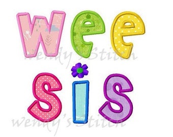 Wee Sis applique machine embroidery design digital