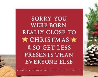 SALE Funny Birthday Card - Funny Christmas Card - Alternative Christmas card -  Birthday Card for Him Her - Close To Christmas Birthday Card