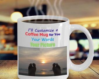 Personalized Coffee Mug Custom Made