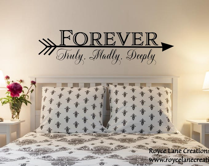 Featured listing image: Forever Truly Madly Deeply Arrow Bedroom Wall Decal