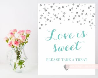 Printable Love is Sweet Take a treat favor sign, 8x10 silver confetti, turquoise blue silver, bridal shower sign, INSTANT DOWNLOAD 010