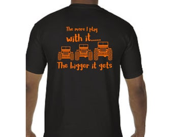 The Bigger it Gets Jeep Shirt