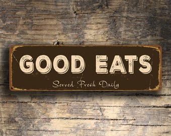 GOOD EATS SIGN, Good Eats Signs, Restaurant Signs, Cafe Signs, Kitchen Decor, Cafe decor, Restaurant Decor, Served Fresh Daily, Diner Signs