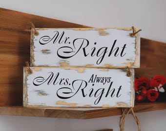 Wedding chair signs, Mr Right Mrs Always Right signs, rustic wedding table signs, mr and mrs signs, rustic wedding decor. 3.5''x 9''each