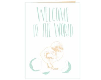 Beautiful heartwarming babyshower card - welcome baby card - birth card - newborn card - Welcome to the world - cute little baby chicken
