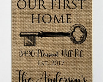 UNFRAMED Our First Home / Burlap Print Sign 5x7 8x10 / CUSTOM Rustic Vintage Home Decor Love House Sign First House Sign