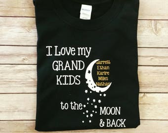 I love my grandkids to the moon and back- personalized shirts- grandma shirts- Nana shirts- papa shirts- grandparent shirts- gifts