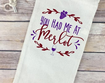 You had me at Merlot - Wine Quote on Wine Tote / Bag - Perfect Gift!