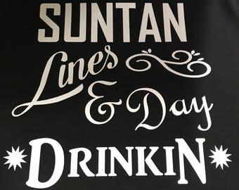 Suntan lines and day drinkin tank, custom tank, suntan lines tank, summer tank, summer shirt