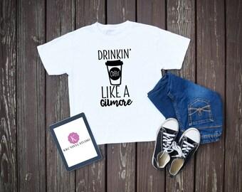 Drinkin' Coffee Like A Gilmore T-Shirt