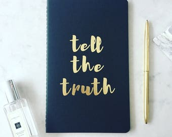 Black & Gold 'tell the truth' foil embossed notebook