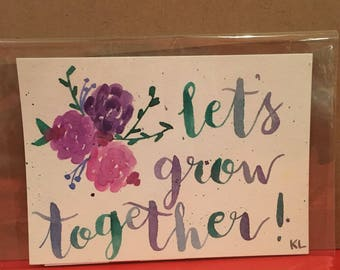 Let's Grow Together Watercolor Painting