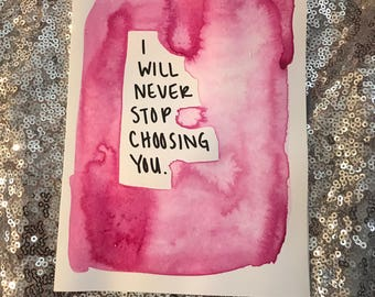 I will never stop choosing you card