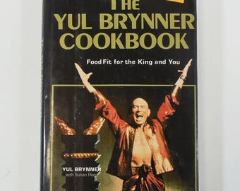 The Yul Brynner Cookbook - Food Fit for the King and You,  1983 HC/DJ