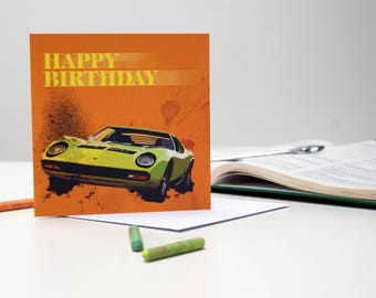 The Lamborghini Miura, Happy Birthday Card, Boys Card, Card For Him, Card For Men, Boyfriend Card, Husband Card