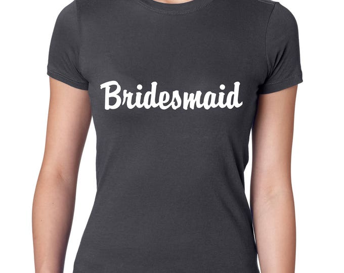 Bridesmaid print shirts . Short sleeve crew neck fitted bridesmaid tees . Bridal party shirts . Wedding t-shirts with white ink writing.