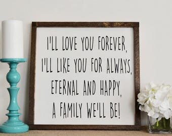 I'll Love You Forever Farmhouse Sign