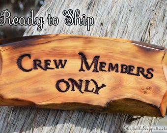 Pirates of the Caribbean Disney Sign, Crew Members Only Sign, Disneyland Sign, Disney World Sign, Disney Gift, Disney Decor, Ready to Ship
