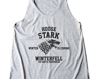 House Stark Shirt Game of Thrones Shirt Winter Is Coming Shirt Winterfell Shirt Ladies Gifts Women Shirt Racerback Women Tank Top Shirt Lady