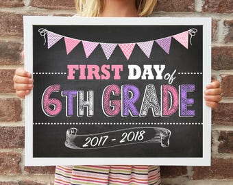 "6th Grade, Back to School Poster, DIGITAL Printable File, FIRST Day & LAST Day includ. 4 Sizes: 8x10"", 11x14"", 16x20"", 20x30"" includ."