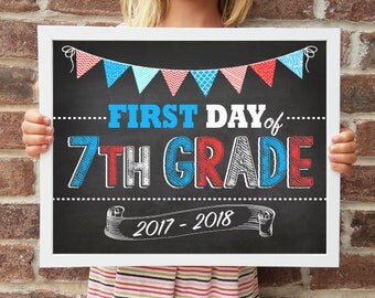 "7th Grade, Back to School Poster, DIGITAL Printable File, FIRST Day & LAST Day includ. 4 Sizes: 8x10"", 11x14"", 16x20"", 20x30"" includ."