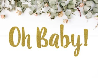 OH BABY! (S7) - glitter banner / baby shower banner / gender reveal party / decoration / sign / backdrop