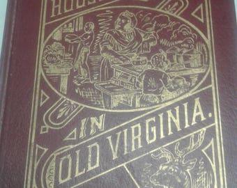 """Vintage Cookbook """"Housekeeping In Virginia"""""""