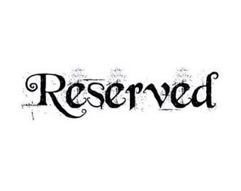 Reserved for Thom & Melissa