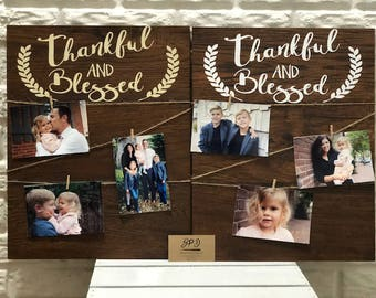 Thankful and Blessed Wood Photo Board | Farmhouse Rustic Photo Holder | Picture Board | Photo Display Board | Wedding Picture Display