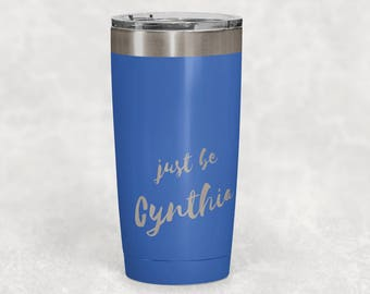 Personalized Tumbler - Graduation Gift - New Year Gift - Motivational - 20oz Double Wall Vacuum Insulated Tumbler - Sweet 16 Gift - Birthday
