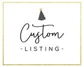 Custom Listing for Cassie Ross