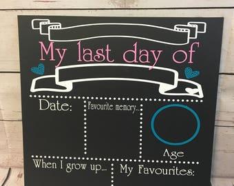 My First & Last Day of School Chalkboard