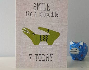 "7 today crocodile Birthday greetings card ""smile like a crocodile"" fabric print card with yellow envelope"