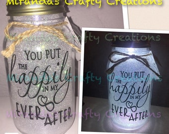 MaSoN jAr LiGhTs- You put the happily in my ever after