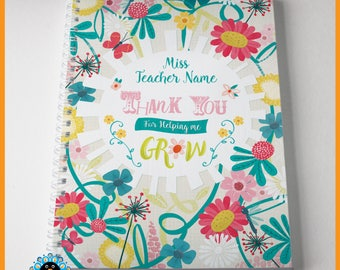 Personalised teacher gift - notebook - custom-made with name teacher, nursery, keyworker. A5. Thank you for helping me grow. Great gift.