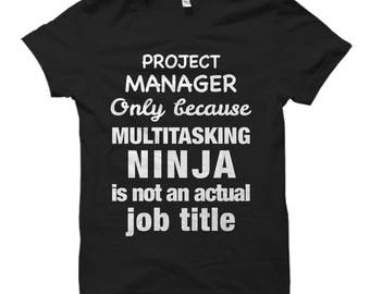 Project Manager Shirt, Project Manager Gift, Project Manager Shirts, Gift for Project Manager, Project Management, Startup Shirts #OS439