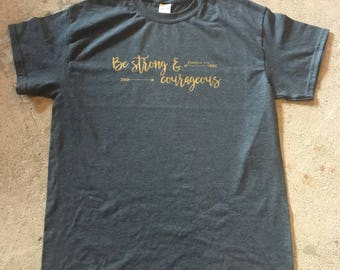 Be Strong & Courageous T-Shirt, Joshua 1:9